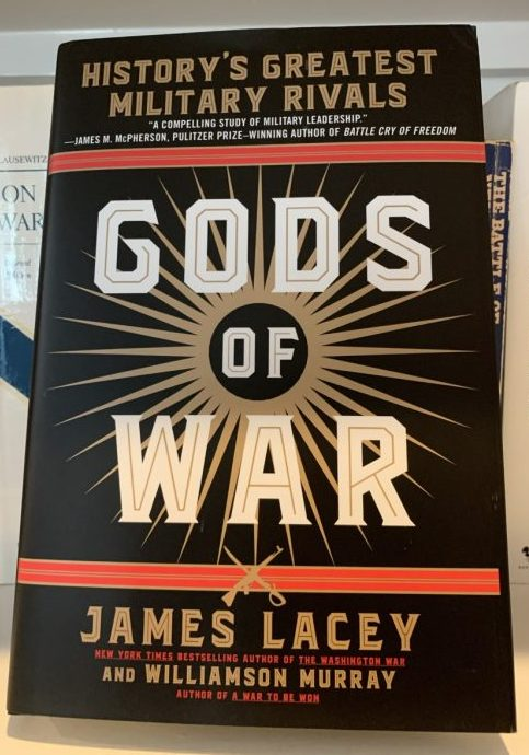 Gods of War by James Lacey and Williamson Murray