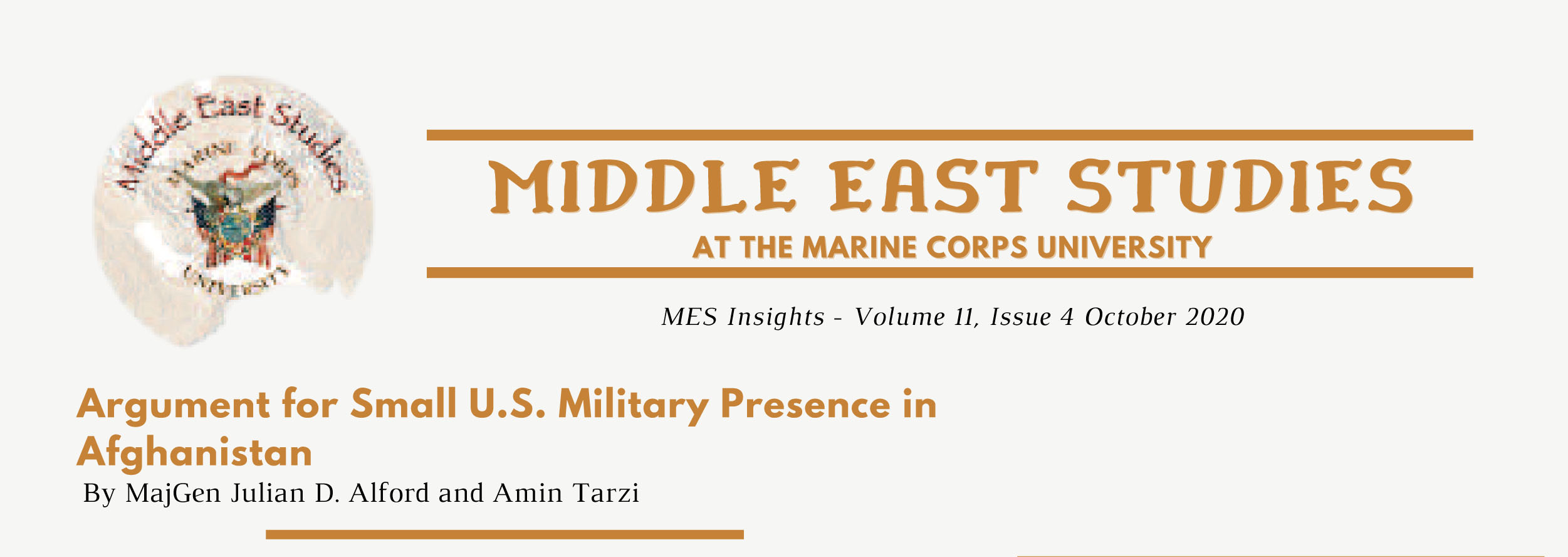 """MES Insights Volume 11 Issue 4, """"Argument for Small U.S. Military Presence in Afghanistan"""""""